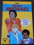 "Michael Jackson Twice Signed Rare Hard Cover ""Prince Michael"" Comic Book"